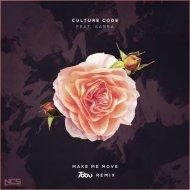 Culture Code feat. Karra - Make Me Move (Tobu Remix) ()