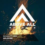 Inci3ion feat. Liezl - Wildfire (Original Mix)