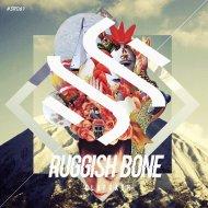 Clapcash - Ruggish Bone (Original Mix)