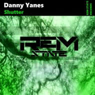 Danny Yanes - Shutter (Original Mix)