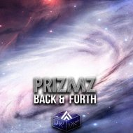 PRIZMZ - Back & Forth (Original Mix)