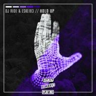 DJ Ride & ESKEI83 - Hold Up  (Original Mix) ()