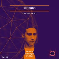 Subdodo - Hard Night (Original Mix)