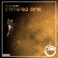 Vince Blakk - Criteria One (Radio Edit)