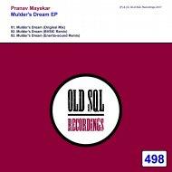 Pranav Mayekar  - Mulder\'s Dream (Enertia-sound Remix)