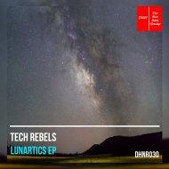 Tech Rebels - Timefracture (Original Mix)