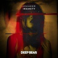 Jokheer - Insanity (Original Mix)