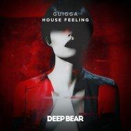 GUIGGA - House Feeling (Original Mix)