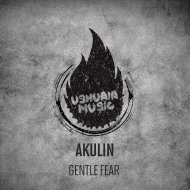 Akulin - Gentle Fear (Original mix)