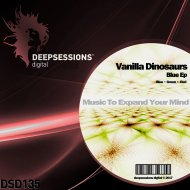 Vanilla Dinosaurs - Blue (Original Mix)
