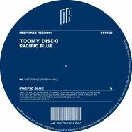 Toomy Disco - Pacific Blue (Original Mix)