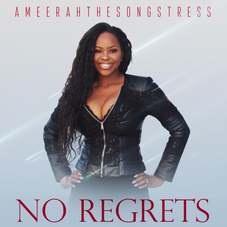 Ameerah The Songstress - No Regrets (Original Mix)