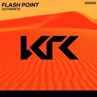 Flash Point - Outskirts (original)