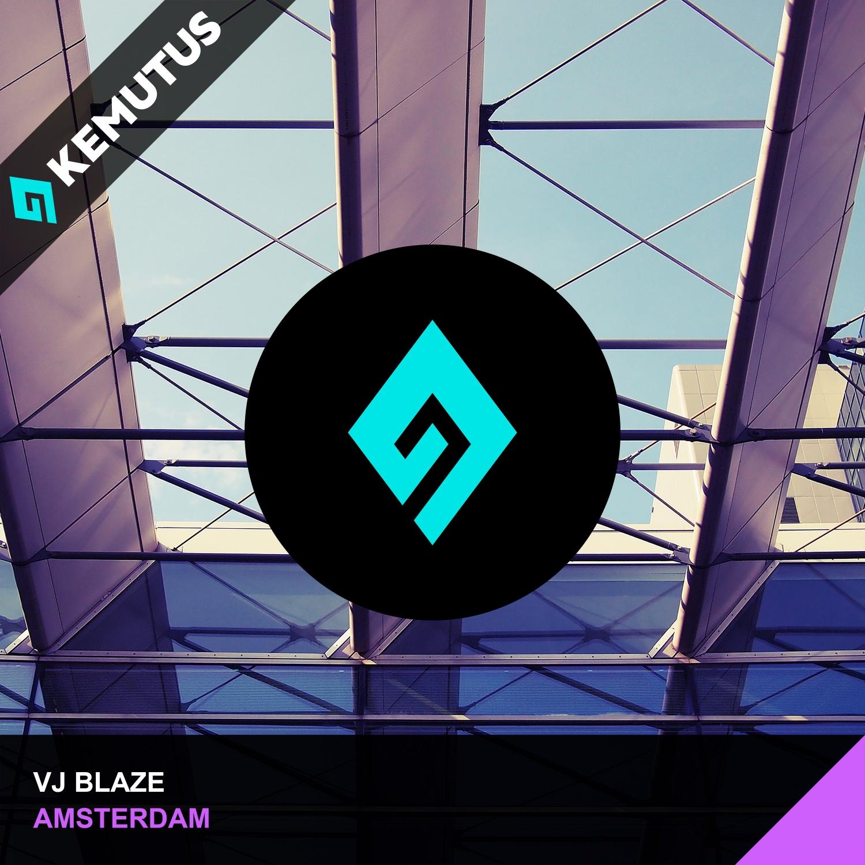 Vj Blaze - Amsterdam (Original Mix)
