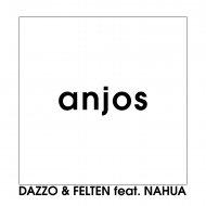 Dazzo & Felten & Banda NaHUA - Anjos (feat. Banda NaHUA) (Original Mix)