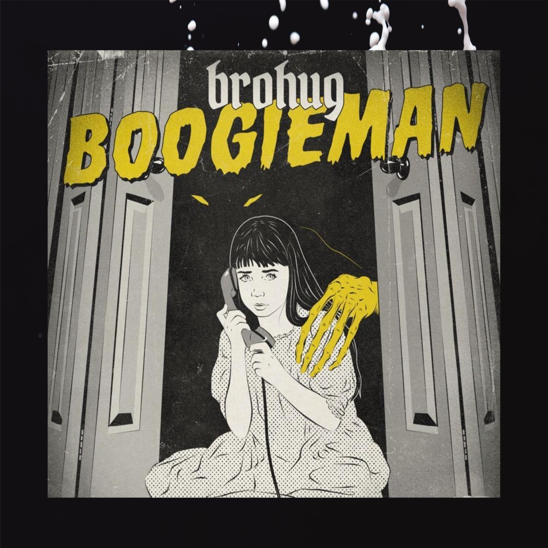 BROHUG - Boogieman (Original Mix)