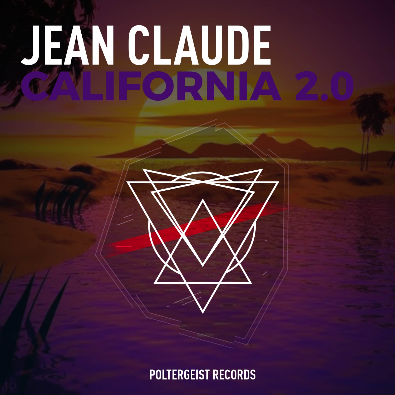 Jean Claude - California 2.0 (Original Mix)
