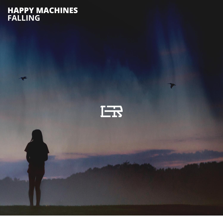 Happy Machines - Falling (Original Mix)