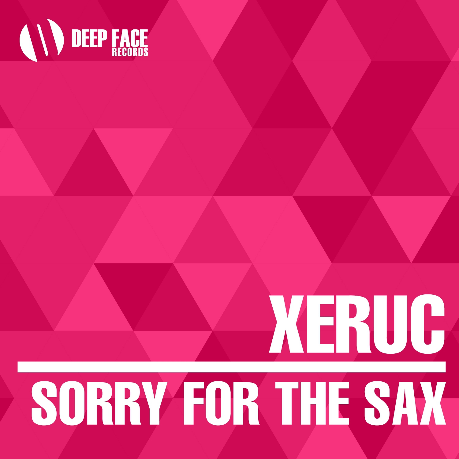 Xeruc - Sorry for the Sax (Original Mix)