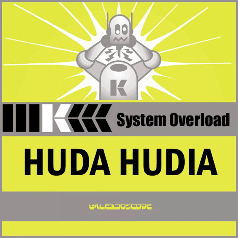 Huda Hudia - Maximum Power (Electric Man Original)