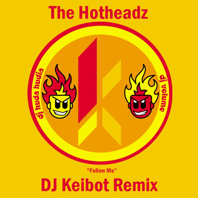 Huda Hudia  &  DJ Volume  - Follow Me (DJ Keibot Remix)