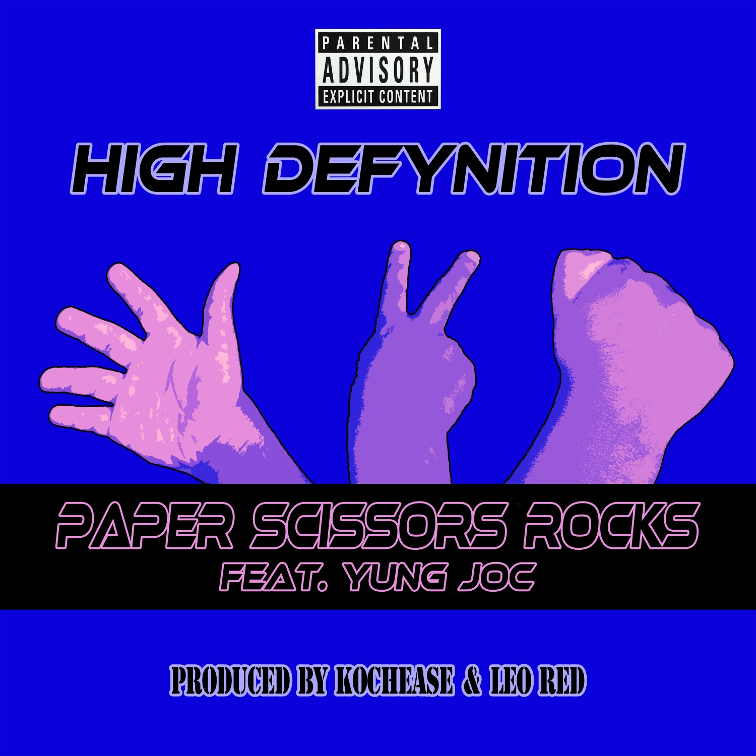 High Defynition & Yung Joc - Paper Scissors Rocks (feat. Yung Joc) (Original Mix)