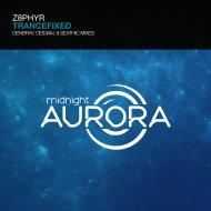 Z8phyR - Trancefixed (Original mix)