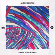 Andre Queiroz - Coming Home (Remake) ()