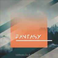 Indifferent Guy feat. Ellen la Fère - Fantasy (Extended Mix)