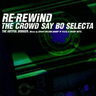 Artful Dodger Feat. Craig David - Re-Rewind (The Crowd Say Bo Selecta) (Bump \'N\' Flex Sweet \'N\' Low Mix)