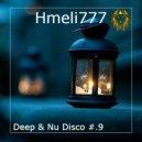 Hmeli777 - Deep & Nu Disco #.9 ()