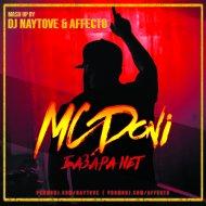 MC Doni vs. Soufiane Az -  Базара нет (DJ Naytove & AFFECTO Mash Up)