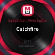 Spada feat. Anna Leyne - Catchfire (Dj Naytove & AFFECTO Remix)