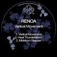 Renoa - Heat Thunderstorm (Original Mix)