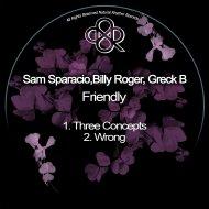 Sam Sparacio & Billy Roger & Greck B - Three Concepts (Original Mix)
