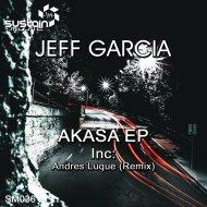 Jeff Garcia  - Akasa (Andres Luque Remix)