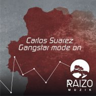 Carlos Suarez - Gangstar mode on (Original Mix)