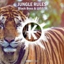 Black Boss & LVSS!! - Jungle Rules (Original Mix)