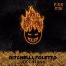 Ritchelli, Foletto - Just Think  (Original Mix)