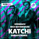 Ofenbach, Nick Waterhouse - Katchi  (Shnaps Radio Remix)