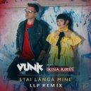 Vunk feat. Irina Rimes - Stai Langa Mine (LLP Remix)(Extended) ()