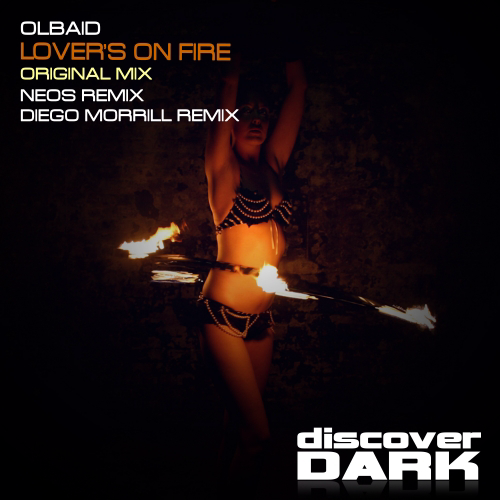 Olbaid - Lovers on Fire  (Diego Morrill Remix)