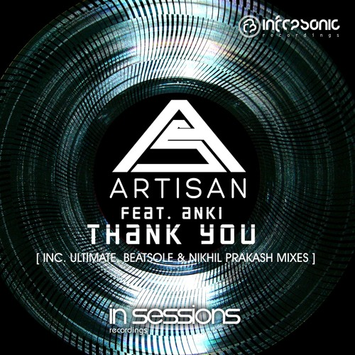 Artisan feat. Anki - Thank You  (Ultimate Extended Remix)