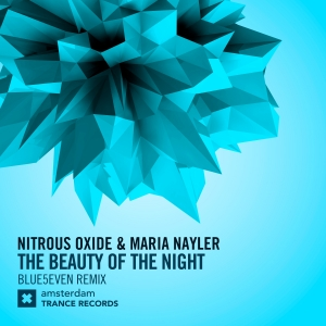 Nitrous Oxide & Maria Nayler - The Beauty of The Night  (Blue5even Extended Mix)