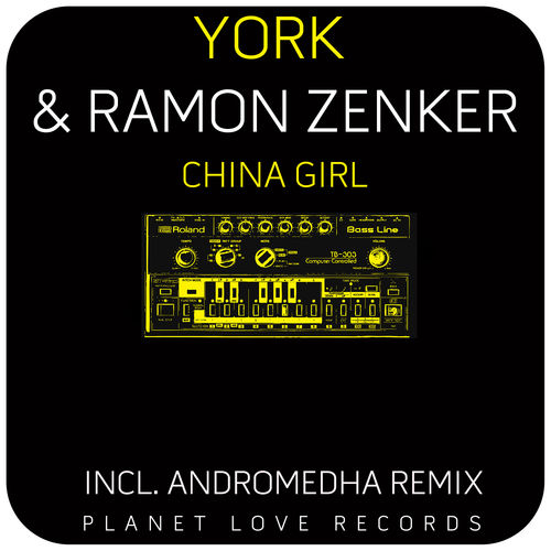 York & Ramon Zenker - China Girl  ((Andromedha Remix))
