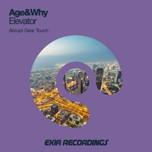 Age&Why, Abrupt Gear - Elevator ( (Abrupt Gear Touch))