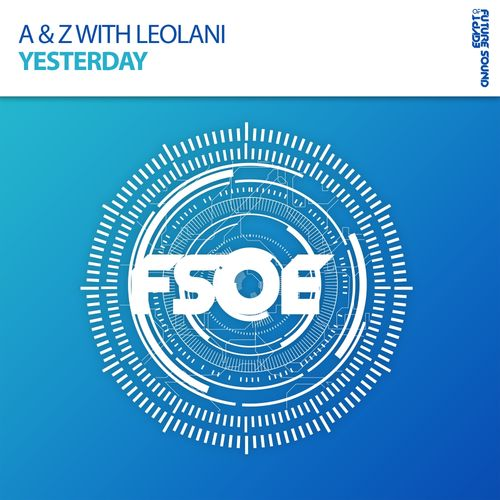 A & Z, Leolani - Yesterday  (Original Mix)