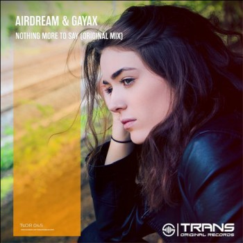 Airdream - Nothing More To Say  (Original Mix)