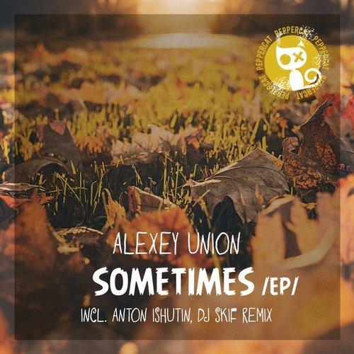 Alexey Union - Sometimes (Anton Ishutin Remix) ()