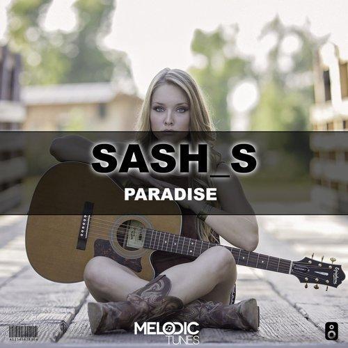 Sash_S - Paradise (Original Mix)